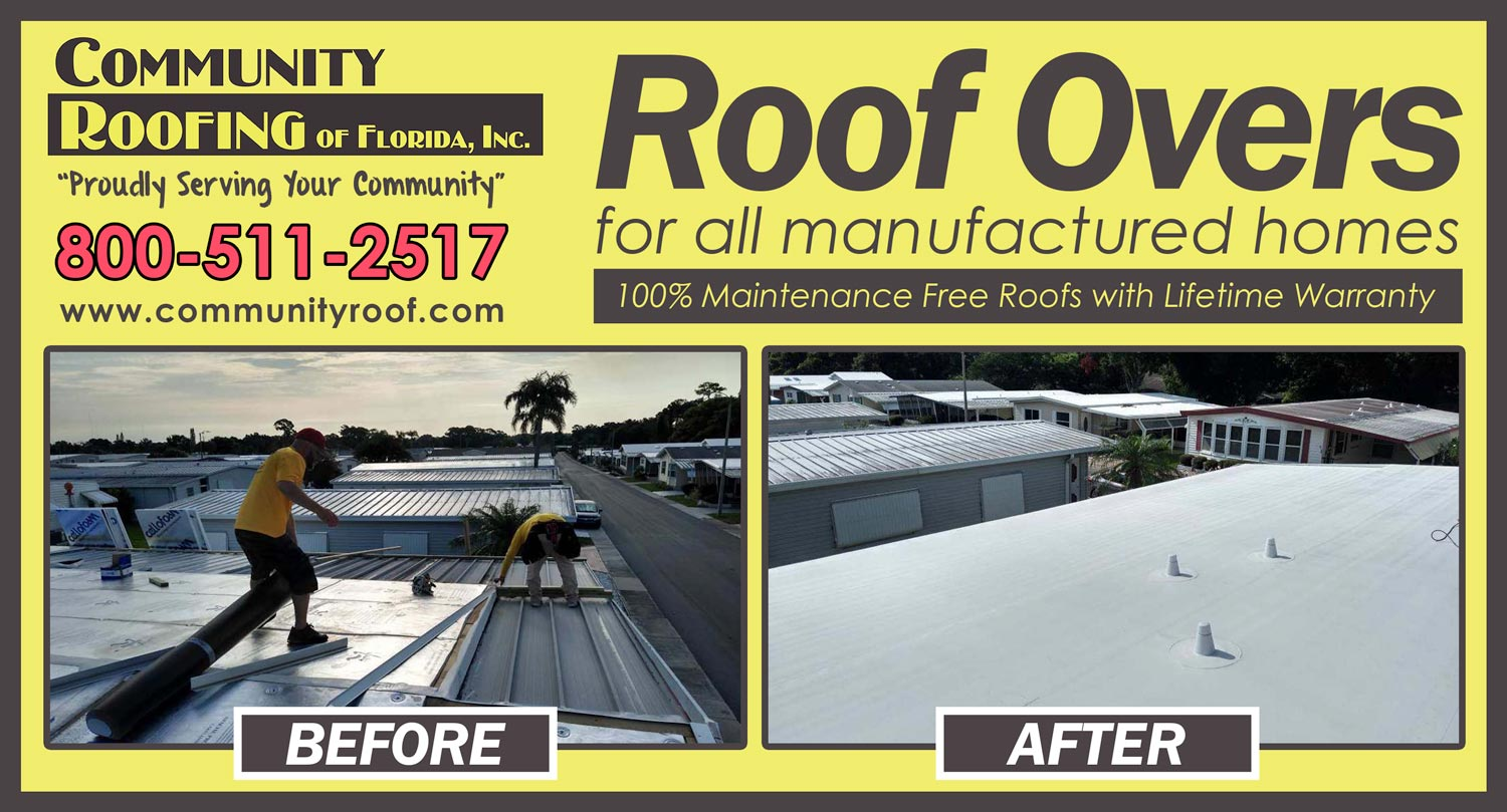 Mobile Home Roof Over in Largo, FL | Community Roofing on mobile home construction, mobile home decks, mobile home room additions florida, mobile home roofing costs, mobile home metal roofing materials,